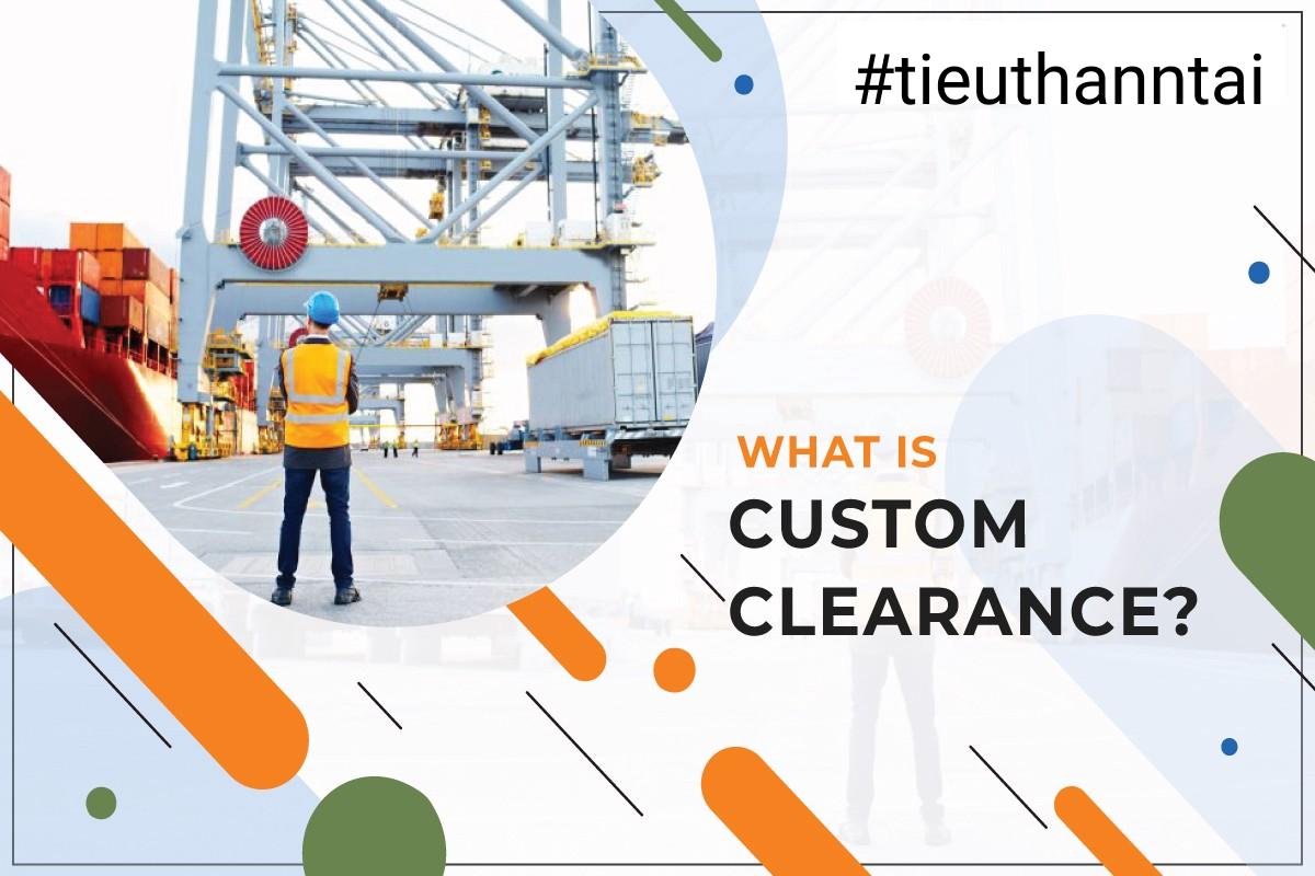 custom clearance thue nhap khau